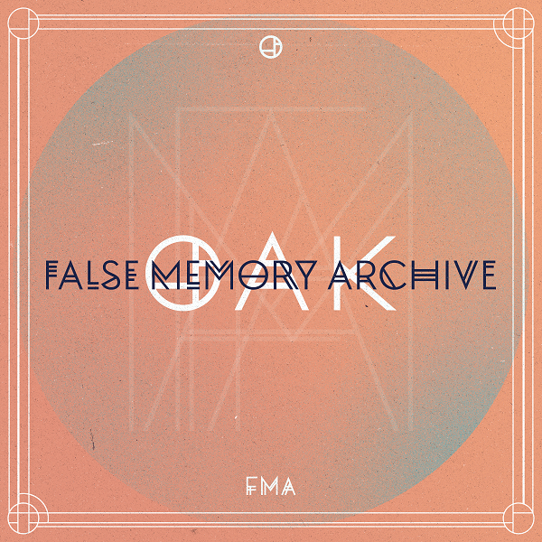 Oak-falsememoryarchive single PR.png