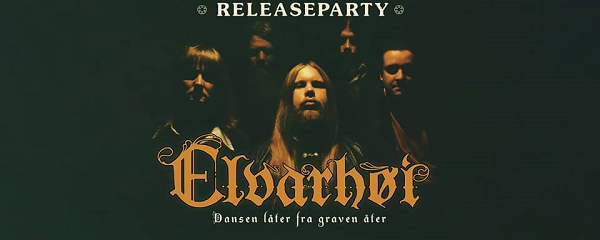 Elverhoi Release Party PR