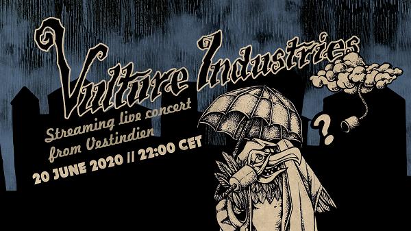 Vulture Industries Live Stream PR1