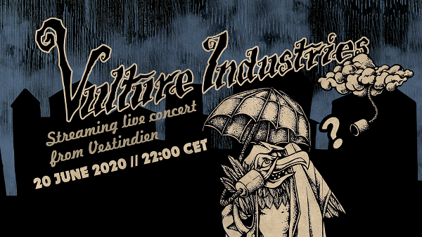 Vulture Industries Live Stream PR1